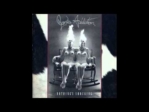 Janes Addiction - Ted Just Admit It