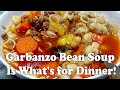 Delicious Garbanzo Beans/Chickpea Soup with Ground Beef & Loads of Vegetables is What's for Dinner!!