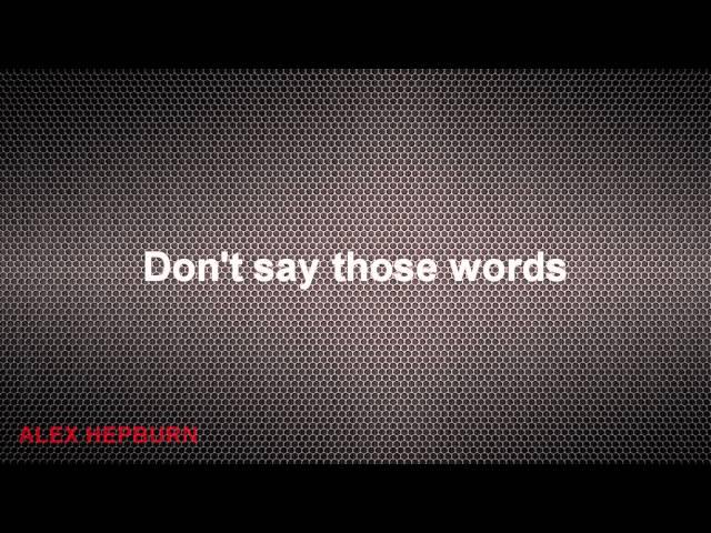 Alex Hepburn - Under (Lyrics) HD