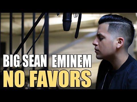 download lagu No Favors - Big Sean Ft. Eminem gratis