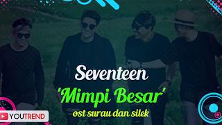 download lagu Seventeen - Mimpi Besar gratis