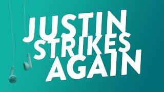 Part-Time Justin Strikes Again!