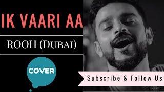 download lagu Ik Vaari Aa Cover  Rooh Band  Anupam gratis