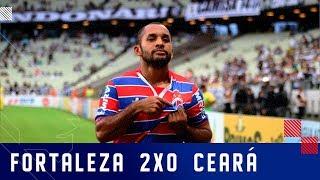 GOLS | FORTALEZA 2x0 CEARÁ | CAMPEONATO CEARENSE 2019