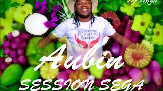 Aubin - Session Sega (By Dj Anya) 2018