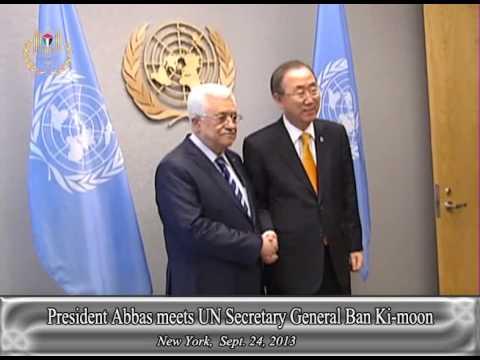 President Abbas meets UN Secretary General Ban Ki moon
