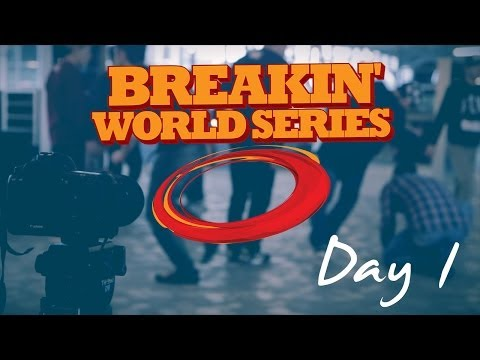 Breakin' World Series - Day 1 | OckeFilms