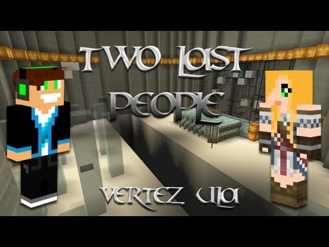 Minecraft Escape - Two Last People - Vertez & Ula - Faile faile faile :D