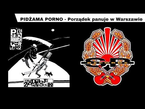 PIDŻAMA PORNO - Porządek Panuje W Warszawie [OFFICIAL AUDIO]