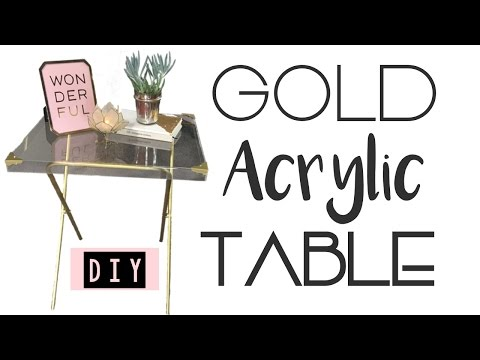 Gold Acrylic Table DIY | Live Your Style
