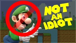 Luigi is NOT AN IDIOT!