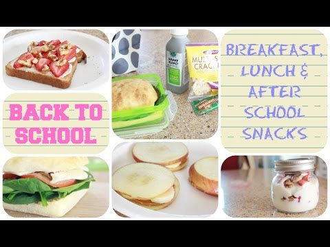 Healthy Back to School Breakfast, Lunch & After School Snacks! | GettingPretty