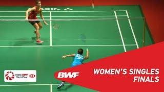 F   WS   Ratchanok INTANON (THA) [6] vs Carolina MARIN (SPA) [4]   BWF 2019