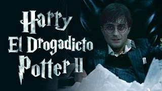 """EL BANANERO - TRAILERAZO 6 - HARRY """"EL DROGADICTO"""" POTTER"""