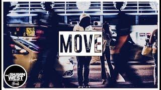 """Move"" Epic Voice Hip Hop Beat Rap Beat Instrumental Music 2019 Free Beats by SHAWN WEST"