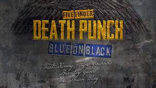Five Finger Death Punch - Blue On Black (Outlaws Country Remix)