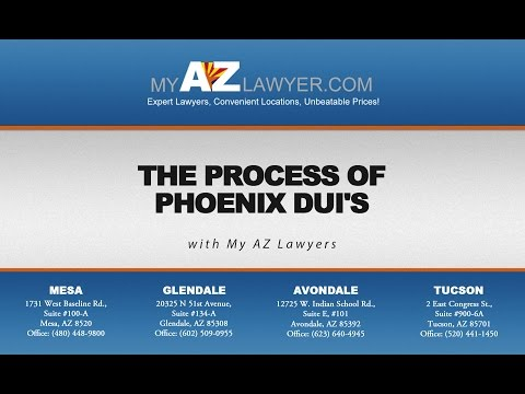 The Process of Phoenix DUI's | My AZ Lawyers