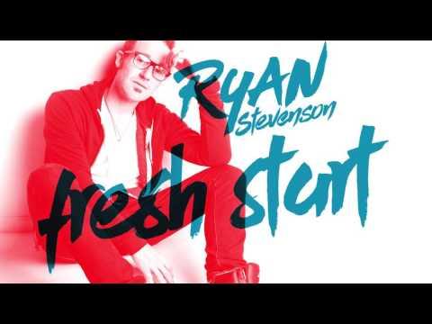 Ryan Stevenson - Fresh Start