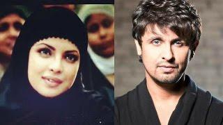 আজান বিতর্কে সোনুর জবাবে ভিডিওতে প্রিয়াঙ্কা | Sonu's tweet and Bollywood | Freaky News
