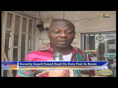Security guard found dead on duty post in Benin