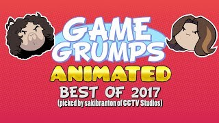 Game Grumps Animated - BEST OF 2017!!