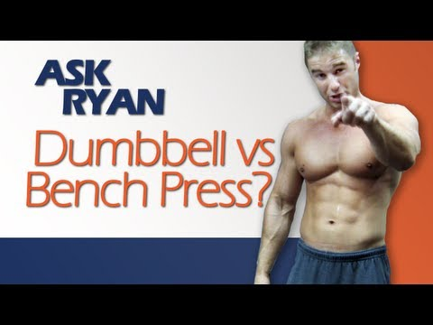 Bench vs Dumbbell Press, Deciding on Training, Dropping Bodyfat to 15%...