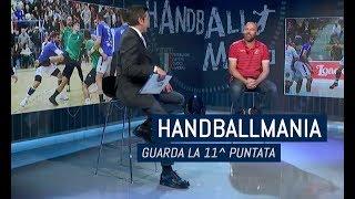 HandballMania - 11^ puntata [22 novembre]