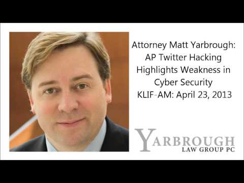 Attorney Matt Yarbrough: AP Twitter Hacking Highlights Weakness in Cyber Security