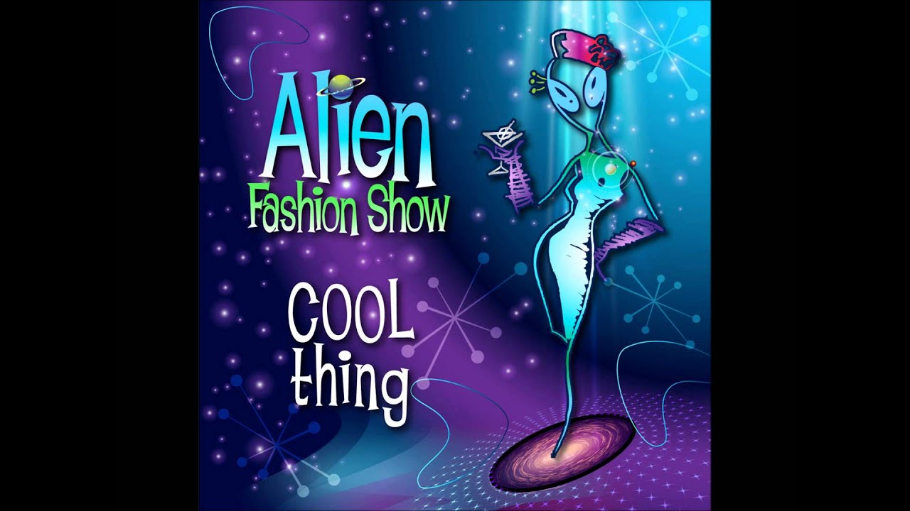 Alien fashion show cd