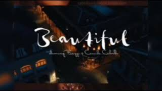 Beautiful by bazzi and camila