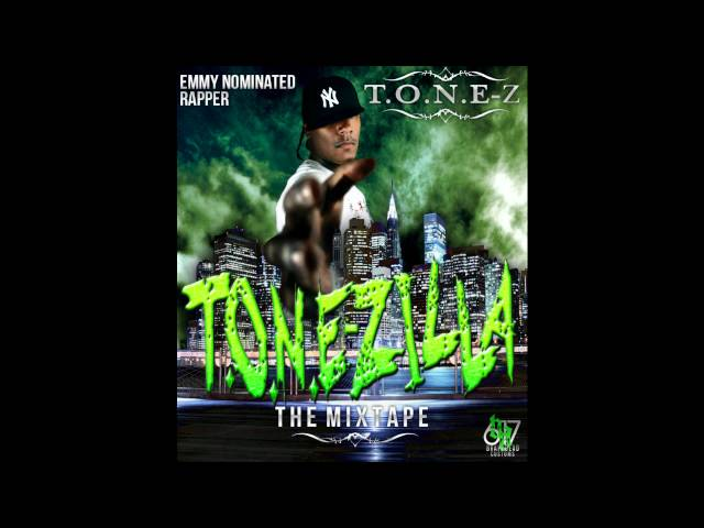 T.O.N.E-z (T.O.N.E-ZILLA)