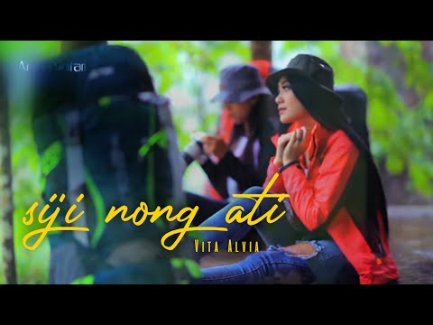 VITA ALVIA - SIJI NONG ATI [OFFICIAL MUSIC VIDEO]
