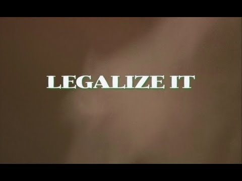 Legalize It! (Cannabis Documentary)