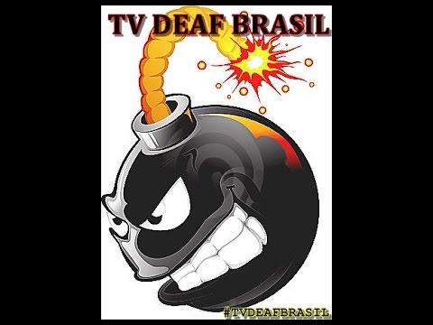 TV DEAF BRASIL PARTE 2/2