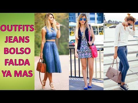 OUTFITS JEANS BOLSO FALDA Y MUCHO MAS - ROPA DE MODA Y TENDENCIAS
