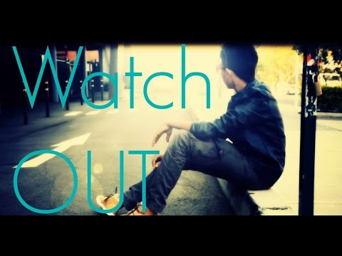 """Watch Out"" Short Film"