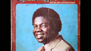 Chief Commander Ebenezer Obey & His Inter-Reformers Band - Sound of the Moment Side 1 (1980)