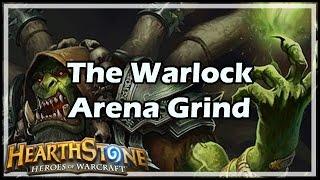 [Hearthstone] The Warlock Arena Grind