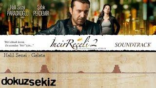 Halil Sezai - Galata Şarkısı ( İncir Reçeli 2 )