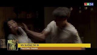 MV TOP HITS - Tháng 8 - Ca sĩ Phương Thanh | LATV