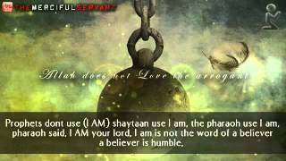 Allah does not Love the Arrogant __ Powerful Islamic Video ᴴᴰ.mp4