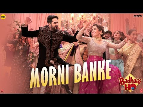 Morni Banke Video Song - Badhaai Ho
