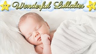Super Calming Baby Lullabies Collection ♥ Best Soft Bedtime Sleep Music ♫ Good Night Sweet Dreams