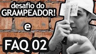 RESPONDENDO PERGUNTAS E DESAFIO DO GRAMPEADOR
