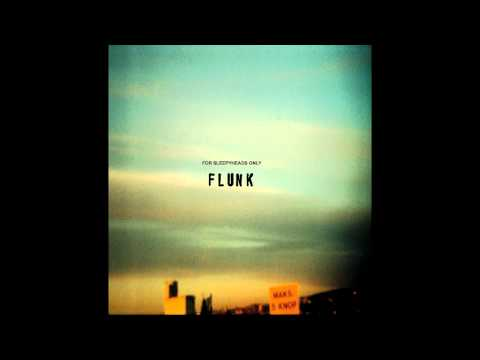 Flunk - Distortion