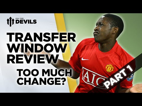 Too Much Change? | Transfer Window Review | Part 1 | Manchester United