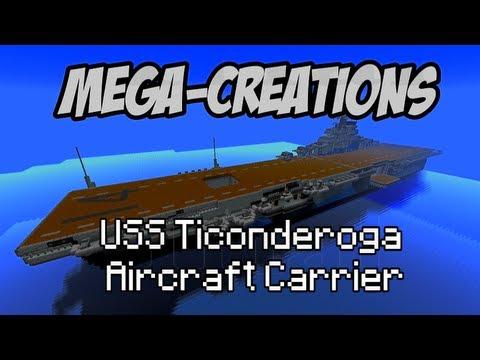Minecraft: Mega-Creations Ep.54 - USS Ticonderoga Aircraft Carrier
