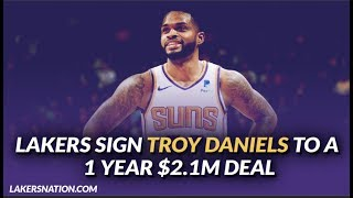 Lakers Free Agency: Lakers Sign Sharpshooter Troy Daniels to a 1 year $2.1M Deal