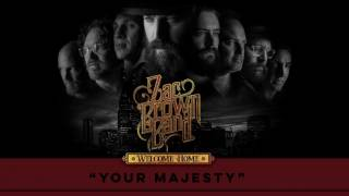 Zac Brown Band Your Majesty