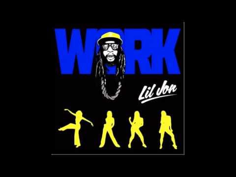 Lil Jon - Work (NEW 2013)